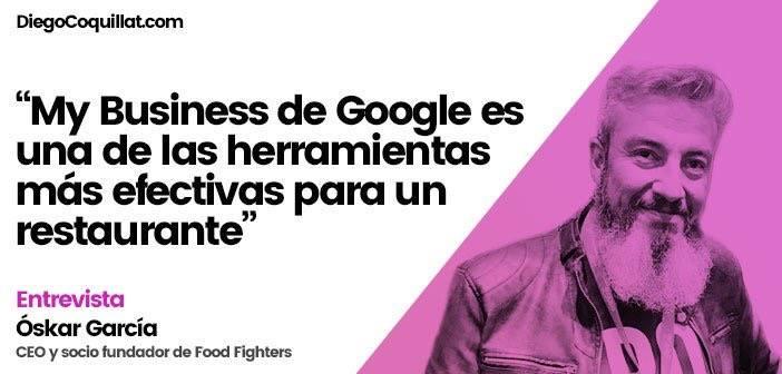 """& Quot; L'un des outils les plus efficaces pour faire un restaurant ou d'affaires ont une position visible et savent adéquatement leur public est mon affaire Google """", afirma Oscar García, PDG et l'un des partenaires fondateurs de Fighters Food"""