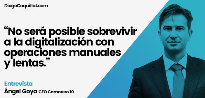 Entrevista a Angel Goya - Camarero 10