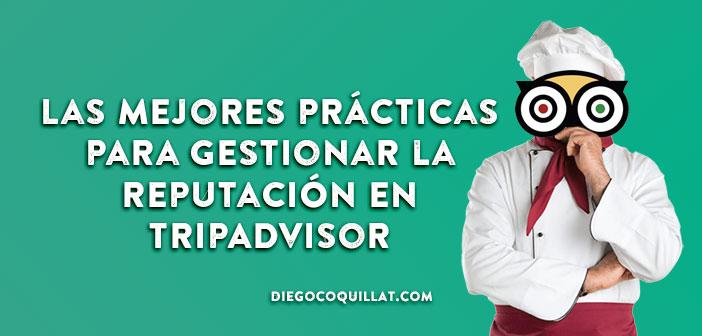 Les meilleures pratiques pour la gestion de la réputation d'un restaurant TripAdvisor