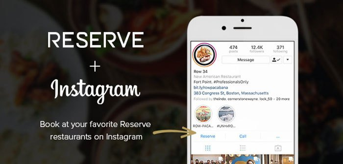 Instagram expands its online reservation service thanks to a new agreement with Reserve