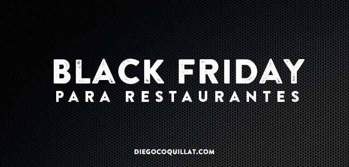 5 promociones que han funcionando en Black Friday para atrapar a los clientes 5 promociones que han funcionando en Black Friday para atrapar a los clientes de los restaurantes