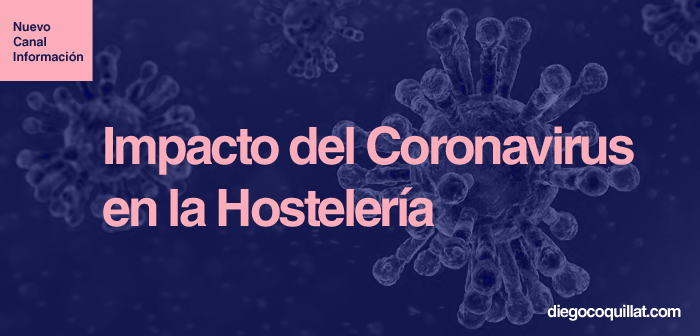 Information channel exclusive for Hospitality on the crisis of the Coronavirus