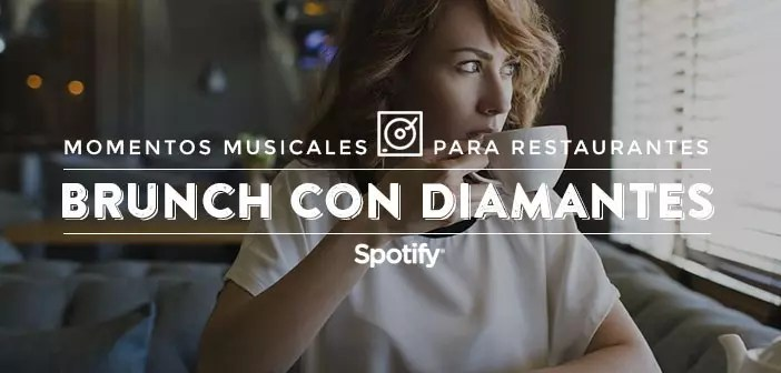 """Música para restaurantes: 50 canciones para un """"Brunch con diamantes"""""""