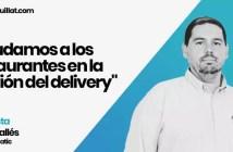 """""""Ayudamos a los restaurantes en la gestión del delivery"""" Entrevista a David Vallés, CEO de Ordatic"""