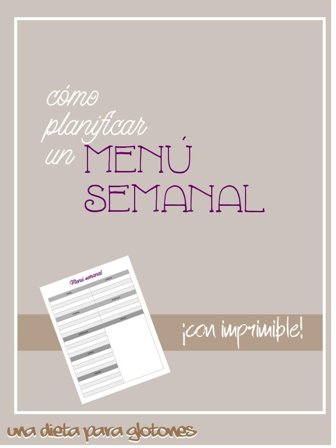 Cómo planificar un menú semanal (¡con imprimibles!)