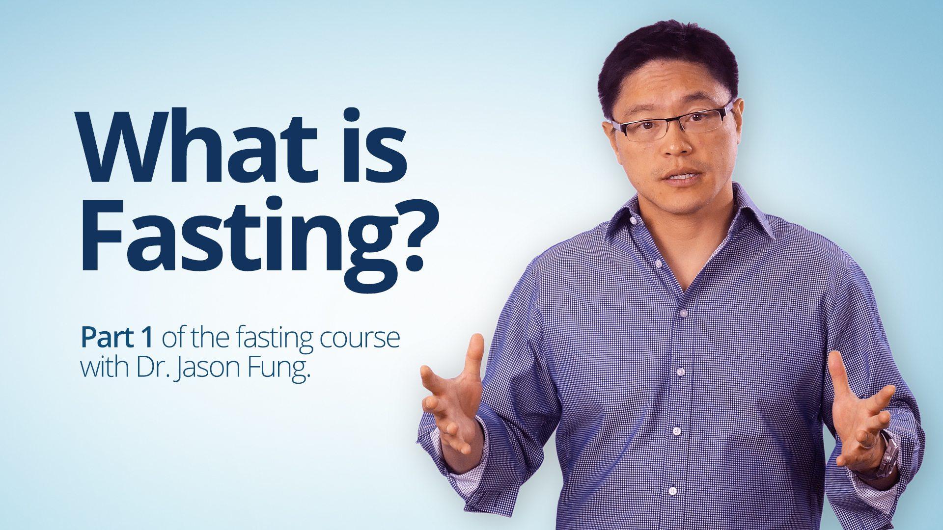 Fasting 1b – Jason Fung