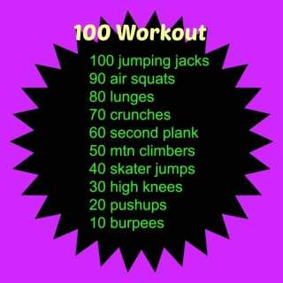 New 100 Workout
