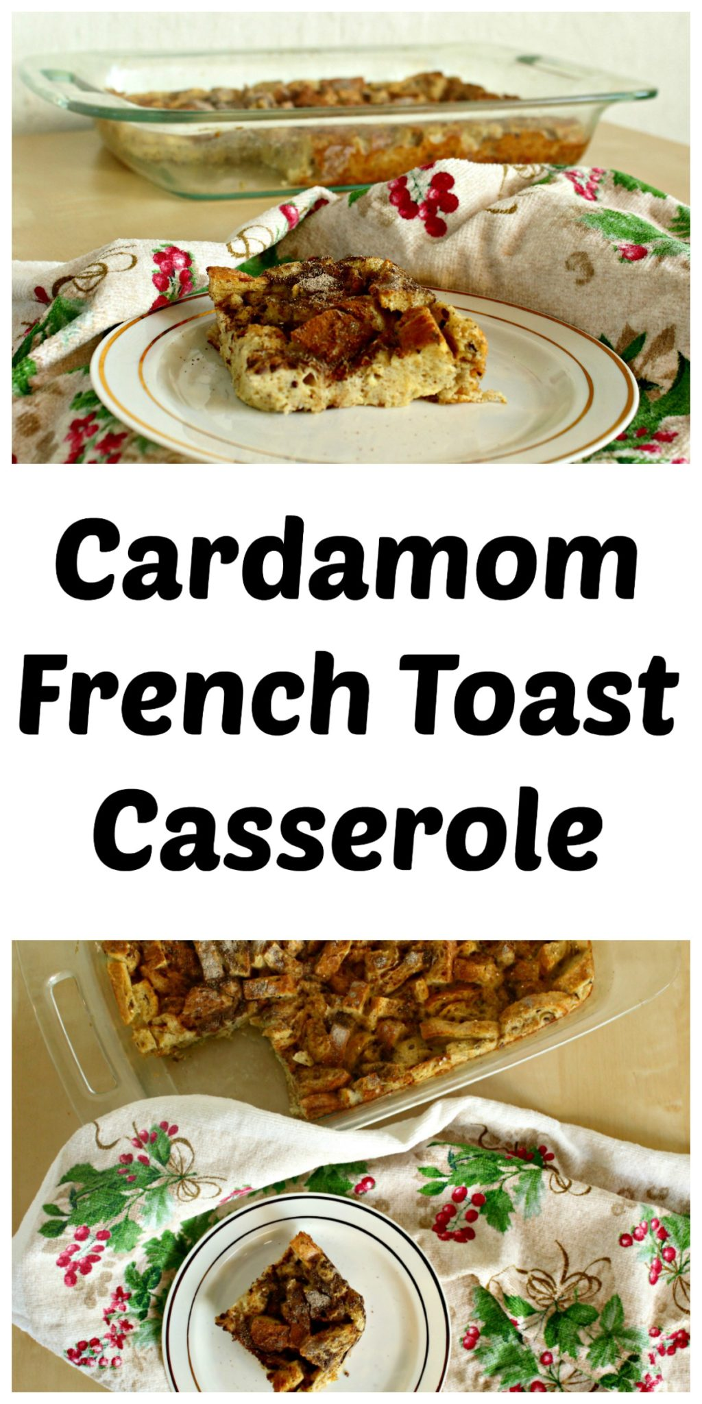 cardamom-french-toast-casserole-collage-pic