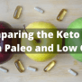 Comparing The Keto Diet With Paleo And Low Carb Dietnuggets