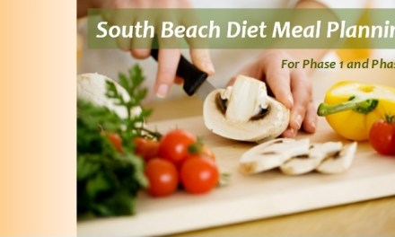 South Beach Diet Meal Planning for Phase 1 and Phase 2