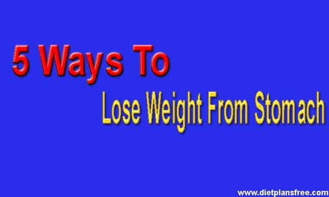 best way to lose weight from stomach