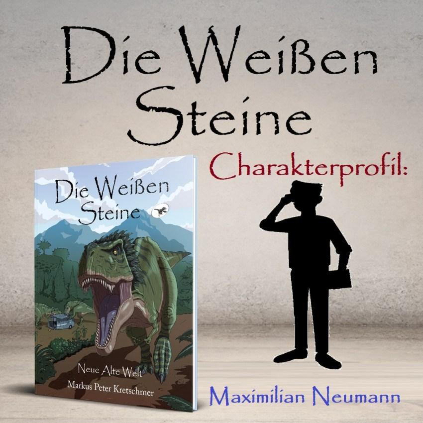 Charakterprofil Maximilian Neumann