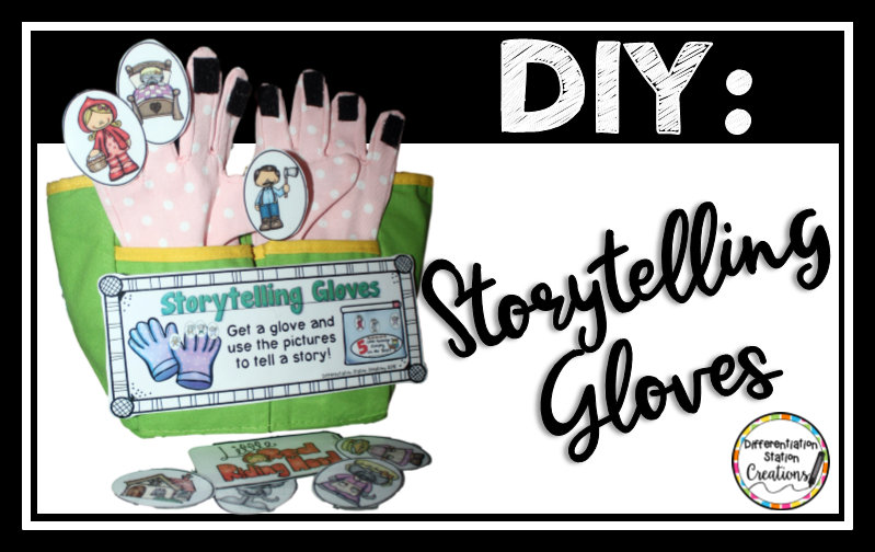 Storytelling Gloves: DIY. Quick and easy directions to create your own storytelling gloves. Create adult and child sized gloves.