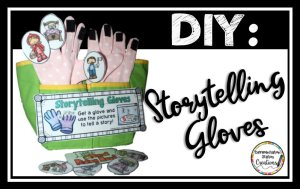 Storytelling Gloves: Quick and Easy DIY Project