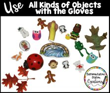 Use all types of objects with the storytelling gloves. Attach velcro to erasers, plastic figures, felt, foam stickers, and even to fake flowers or leaves!