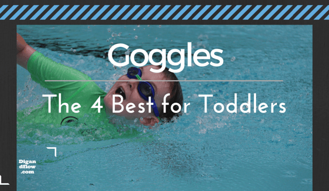 7b9c0fa1f0c Best Swim Goggles for Toddlers