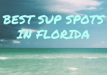 The Best Places To Paddleboard In Florida