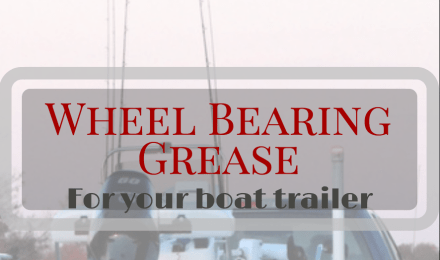 Best Wheel Bearing Grease for Boat Trailers