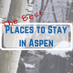 best places to stay in Aspen