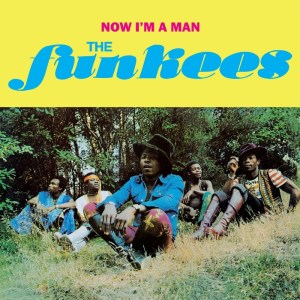 The Funkees - Now I'm A Man LP