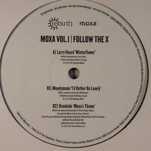 Various – Moxa Vol.1  Follow The X