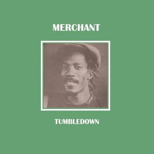 Merchant - Tumbledown