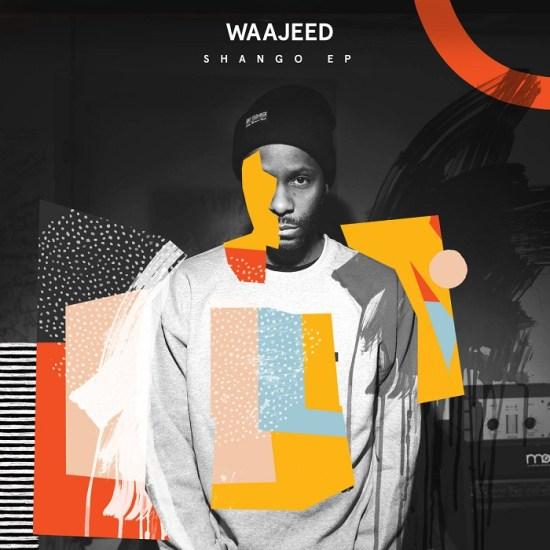 Waajeed – Shango EP