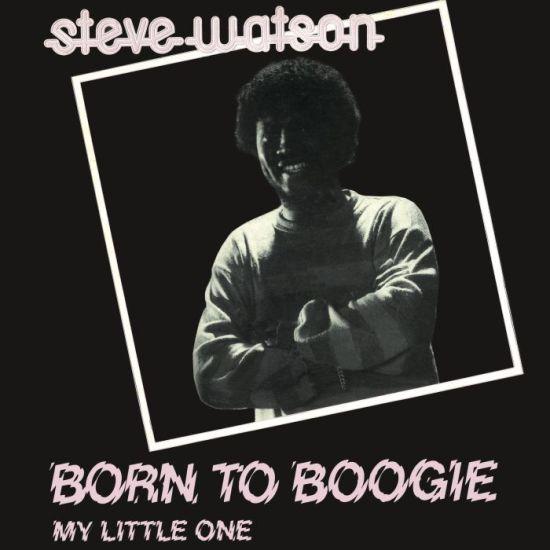 Steve Watson - Born To Boogie