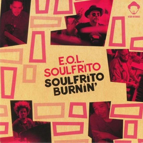 EOL Soulfrito - Soulfrito Burnin