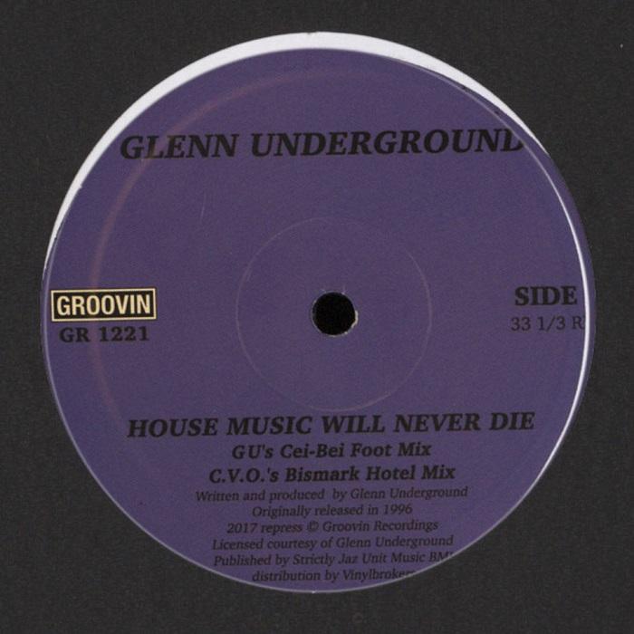 Glenn Underground – House Music Will Never Die (12″)