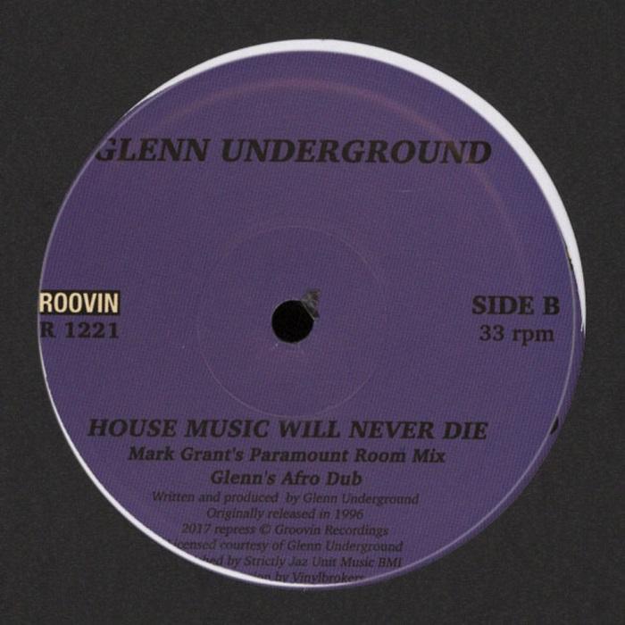 Glenn Underground - House Music Will Never Die (12
