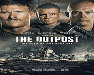 THE OUTPOST (Movie)