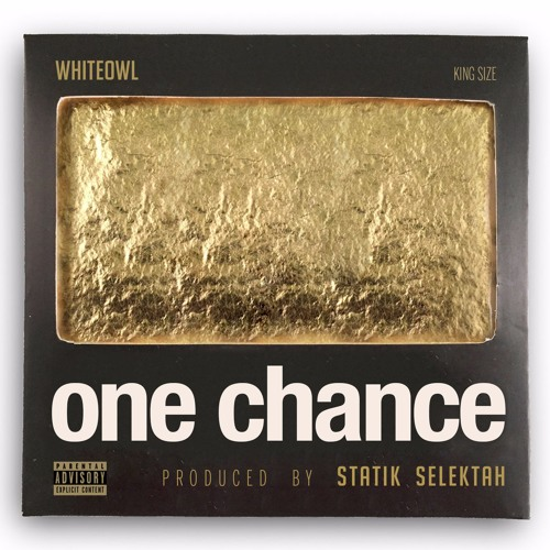 MC WhiteOwl - One Chance (Prod. by Statik Selektah)
