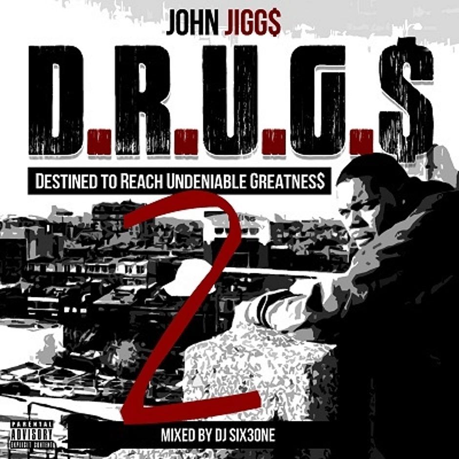 John Jigg$ - D.R.U.G.$ 2