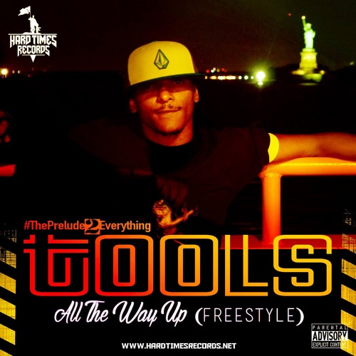 Tools Beastly - All The Way Up (Freestyle)