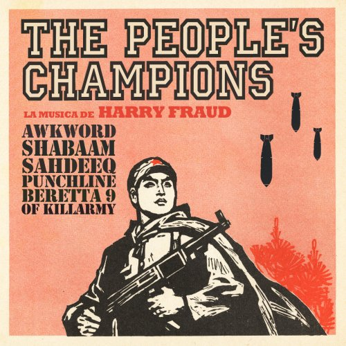 AWKWORD - The People's Champions ft. Shabaam Sahdeeq, Punchline & Beretta 9 (of Killarmy) (Prod. by Harry Fraud)