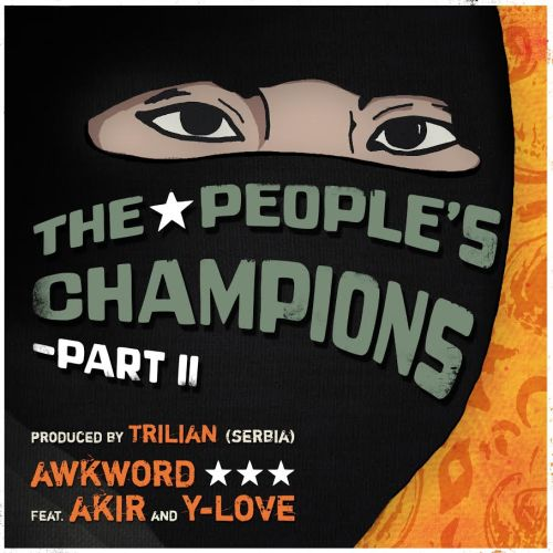 AWKWORD f Akir & Y-Love - The People's Champions 2