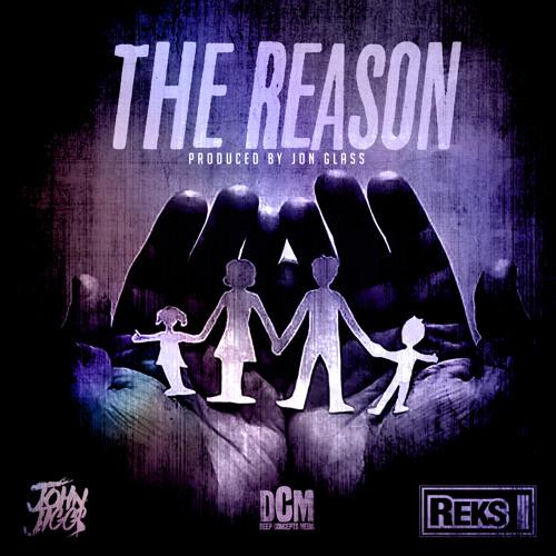 John Jigg$ ft. REKS - The Reason (Prod. by Jon Glass)