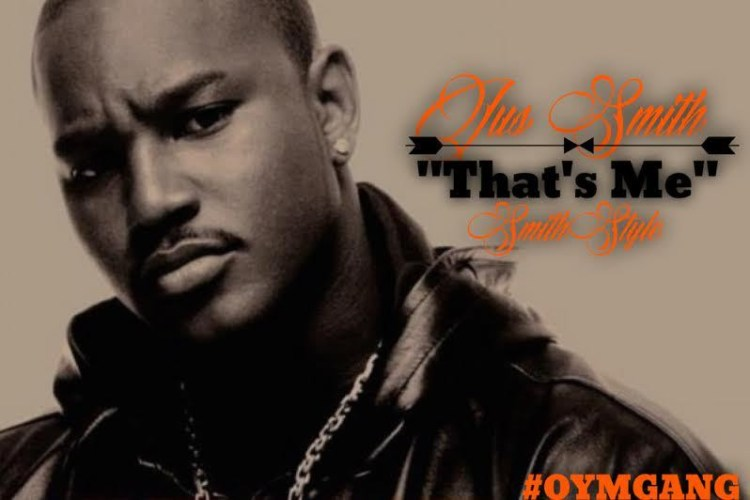 Jus Smith - That's Me (SmithStyle)