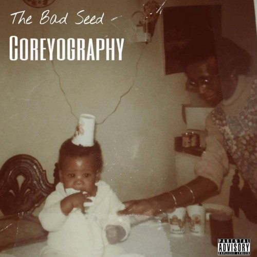The Bad Seed - Coreyography