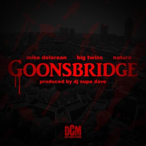 mike-delorean-goonsbridge-ft-big-twins-nature-prod-by-dj-supa-dave