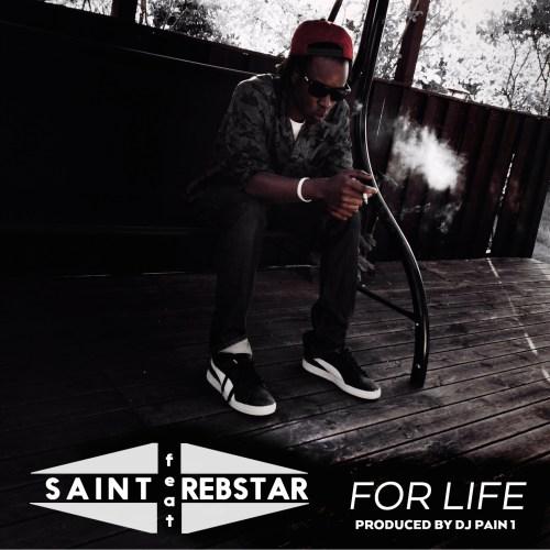 saint-ft-rebstar-for-life