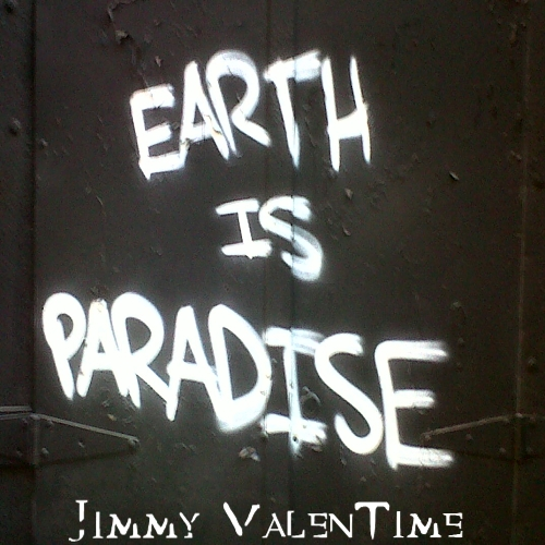 jimmy-valentime-earth-is-paradise