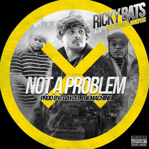 ricky-bats-not-a-problem-ft-truly-urzzz-whispers-prod-by-dayzel-the-machine