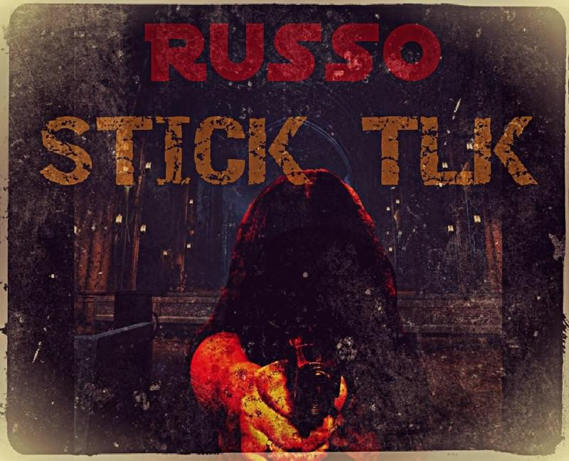"Russo (@STFO33records) - ""Stick Tlk"""