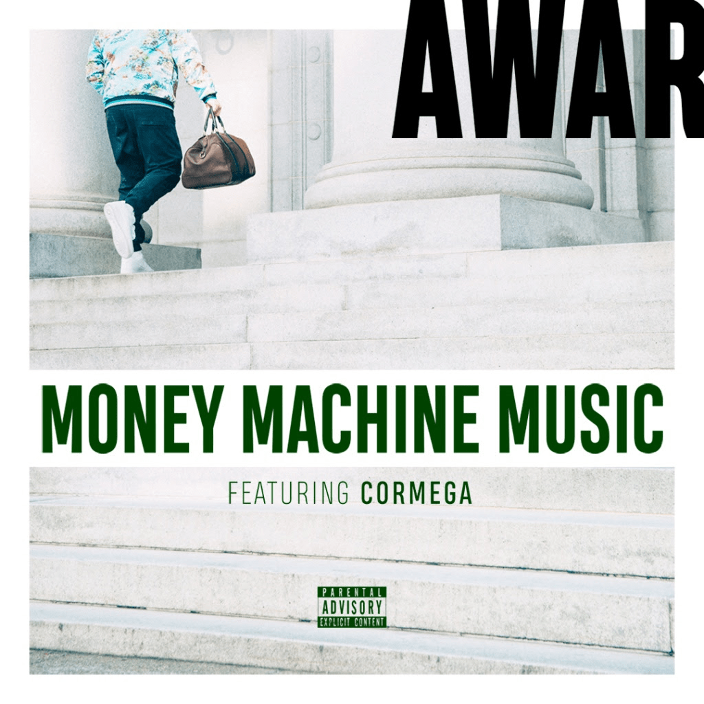 "AWAR (@AWAR) F/ Cormega (@IamCormega) - ""Money Machine Music"" 
