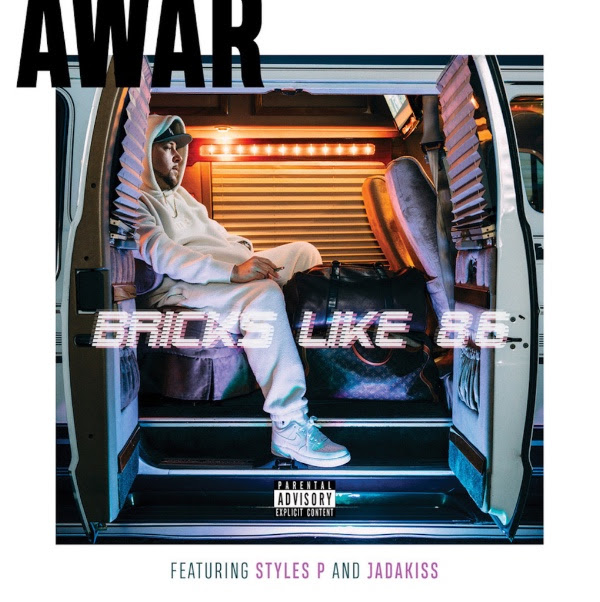 AWAR ft. Styles P & Jadakiss - Bricks Like 86'