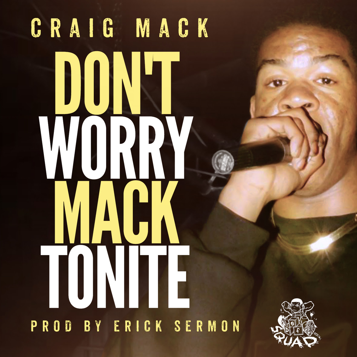 Craig Mack - Don't Worry Mack Tonite (Prod. by Erick Sermon)