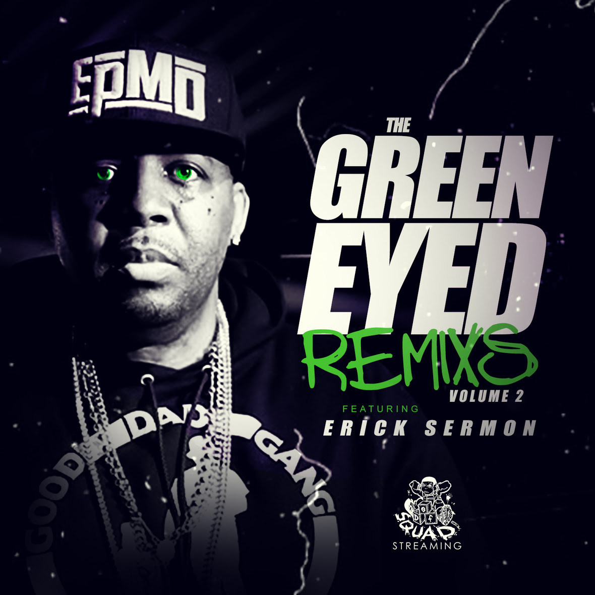 Erick Sermon - Green Eyed Remixes 2