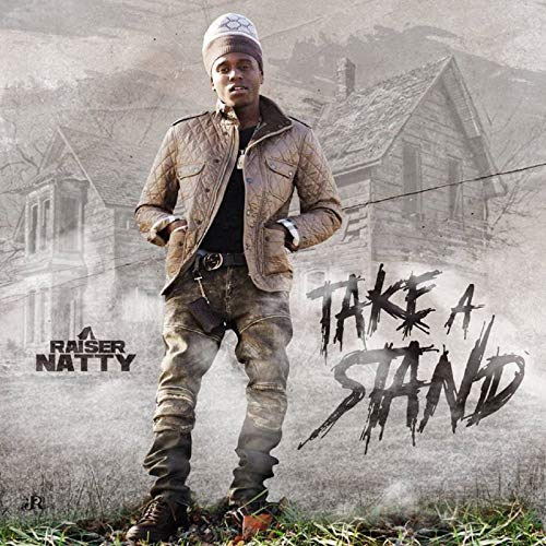 Raiser Natty – Take A Stand